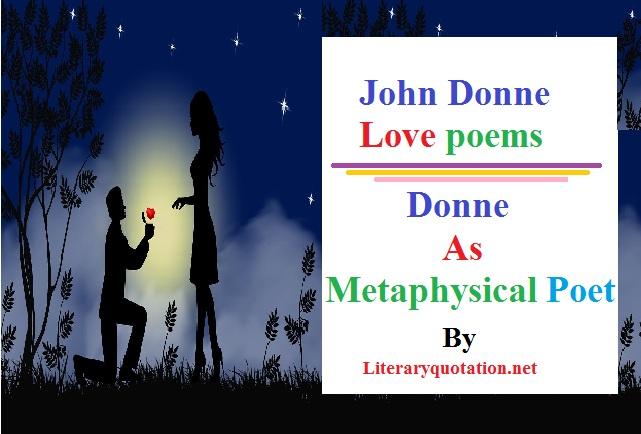 John Donne love poems john donne as a metaphysical poet