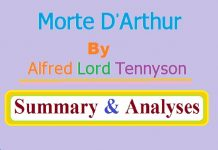 Morte D'Arthur by Alfred Lord Tennyson Summary and Analyses